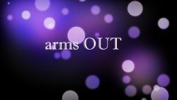Arms Out @ On request