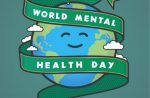 World Mental Health Day – October 10th